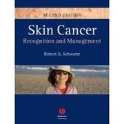 skin cancer,recognition and management - robert a. schwartz - blackwell pub