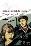 El Septimo Velo/ the Seventh Veil (Seix Barral Premio Biblioteca Breve) (Spanish Edition) - Juan Manuel De Prada - Planeta Publishing