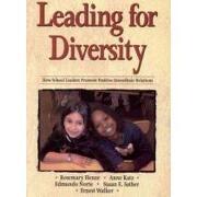 Leading for Diversity: How School LEaders Promote Interethnic Relations (libro en Inglés) - Anne Katz Rosemary C. Henze  Edmundo Norte  Susan E. Sather  Ernest Walker - Corwin Press