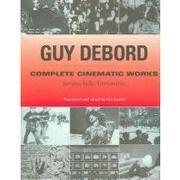 complete cinematic works,scripts, stills, documents - guy debord - consortium book sales & dist