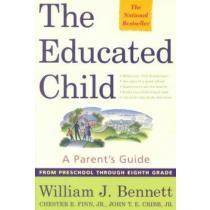 portada the educated child,a parent´s guide from preschool through eighth grade