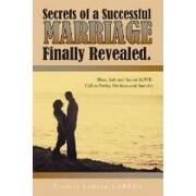 secrets of a successful marriage finally revealed,bless, safe and secure love-call to purity, holiness and sanctity - fresnel samson carena - textstream