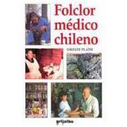 folclor medico chileno - oreste plath - grijalbo
