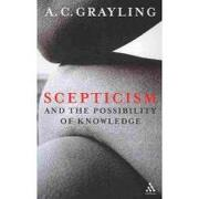 scepticism and the possibility of knowledge - a. c. grayling - continuum intl pub group