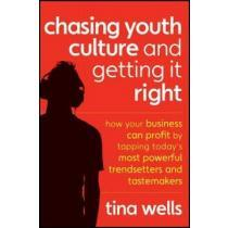 portada chasing youth culture and getting it right,how your business can profit by tapping today`s most powerful trendsetters and tastemakers