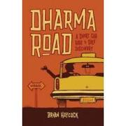 dharma road,a short cab ride to self discovery - brian haycock - red wheel/weiser