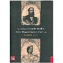 portada Correspondencia Inédita Entre Maximiliano y Carlota