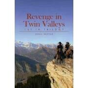 revenge in twin valleys,1st in trilogy - odell sexton - textstream