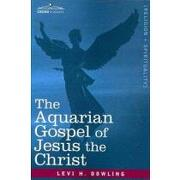 the aquarian gospel of jesus the christ - levi h. dowling - lightning source inc