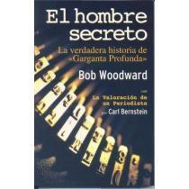 portada Hombre secreto, el - la verdadera historia de garganta profunda (Actualidad (inedita))
