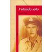 portada VOLANDO SOLO (Alfaguara Juvenil)