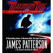 school´s out - forever - james patterson - hachette audio