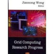 grid computing research progress - jiannong (edt) wong - nova science pub inc