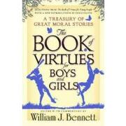 the book of virtues for boys and girls - william j. (edt) bennett - simon & schuster