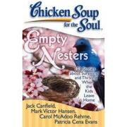 empty nesters,101 stories about surviving and thriving when the kids leave home - jack canfield - simon & schuster