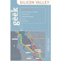 portada geek silicon valley,the inside guide to palo alto, stanford, menlo park, mountain view, santa clara, sunnyvale, san jose