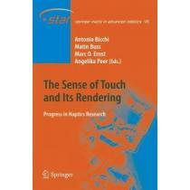 portada the sense of touch and its rendering,progress in haptics research