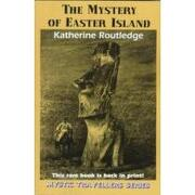 the mystery of easter island - katherine routledge - scb distributors