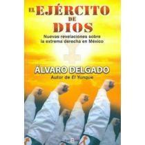 portada el ejercito de dios / god´s army,nuevas revelaciones sobre la extrema derecha en mexico / new revelations about the extreme right in