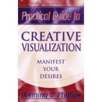 portada practical guide to creative visualization,proven techniques to shape your destiny
