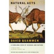 natural acts,a sidelong view of science and nature - david quammen - w w norton & co inc