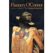 flannery o´connor,the obedient imagination - sarah gordon - univ of georgia pr