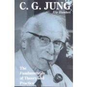 c. g. jung,the fundamentals of theory and practice - elie g. humbert - rudolf steiner pr
