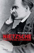 Nietzsche y la utopía del superhombre (Atalaya) - Manuel Penella - Ediciones Península