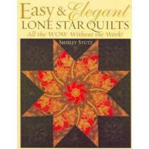 portada easy & elegant lone star quilts,all the wow without the work!