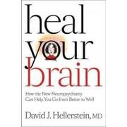 heal your brain,how the new neuropsychiatry can help you go from better to well - david hellerstein - johns hopkins univ pr