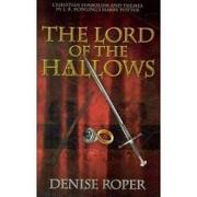 the lord of the hallows,christian symbolism and themes in j. k. rowling´s harry potter - denise roper - lightning source inc