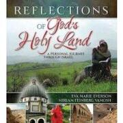 reflections of god´s holy land,a personal journey through israel - eva marie everson - thomas nelson inc