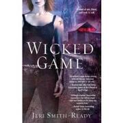 wicked game - jeri smith-ready - pocket books