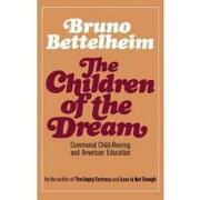 the children of the dream - bruno bettelheim - simon & schuster