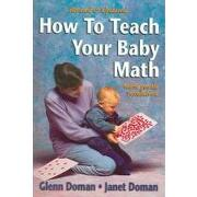 how to teach your baby math,more gentle revolution - glenn doman - square one pub