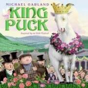 king puck - michael garland - harpercollins childrens books