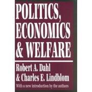politics, economics, and welfare - robert alan dahl - transaction pub