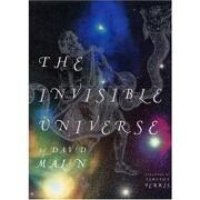 the invisible universe - mailn - bulfinch press