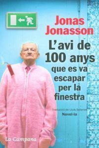 portada L' Avi De 100 Anys Que Es Va Escapar Per La Finestra (Tocs)