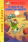 geronimo stilton 44: El valle de los esqueletos gigantes - geronimo stilton - destino infantil