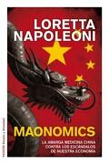 maonomics.(estado y sociedad) - loretta napoleoni - (6) paidos