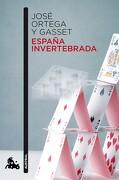 España Invertebrada. (Austral Humanidades) - Jose Ortega Y Gasset - Austral