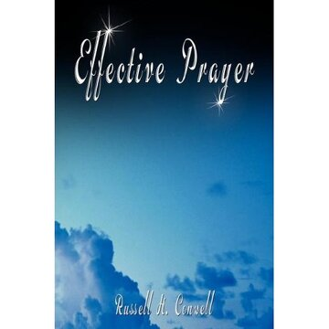 portada effective prayer by russell h. conwell (the author of acres of diamonds)