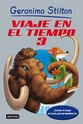Viaje en el Tiempo 3 - Geronimo Stilton - Destino Infantil & Juvenil