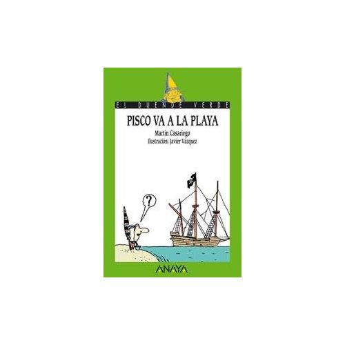 Pisco va a la playa (literatura infantil (6-11 años) - el duende verde) martín casariego