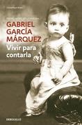 Vivir Para Contarla - Gabriel García Márquez - Debolsillo