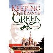 keeping one branch green,a novella - paulette bilyieu velho - textstream