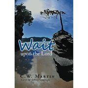 wait upon the lord - c. martin - textstream