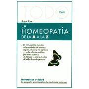 todo sobre la homeopatia a a la z terapias verdes - bruno brigo -