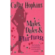 mates, dates and flirting - cathy hopkins - piccadilly press ltd
